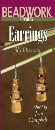 Earrings: 30 Designs (Beadwork Creates Series)