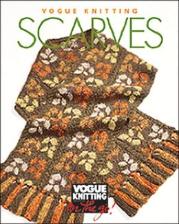 Scarves (Vogue Knitting on the Go! Series)
