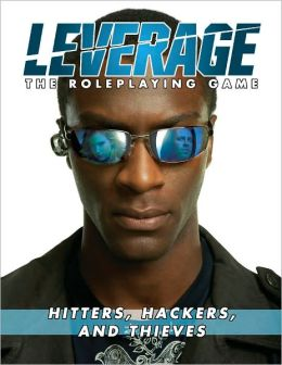 Leverage: Hitters, Hackers, and Thieves