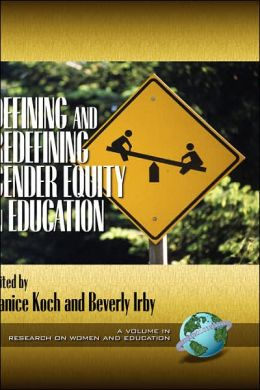 Defining And Redefining Gender Equity In Education (Hc)