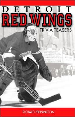 Detroit Red Wings Trivia Teasers