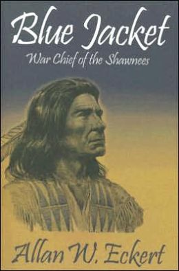 Blue Jacket: War Chief of the Shawnees