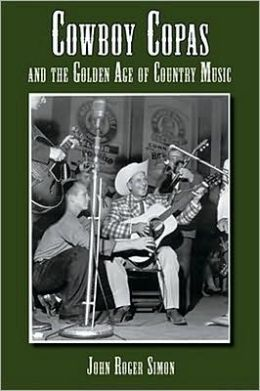 Cowboy Copas and the Golden Age of Country Music