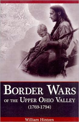 Border Wars of the Upper Ohio Valley (1769-1794)