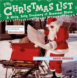 The Christmas List: A Holly, Jolly Treasury of Seasonal Stats
