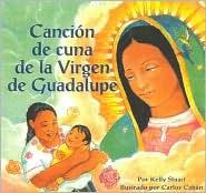 Cancion de Cuna de la Virgen de Guadalupe