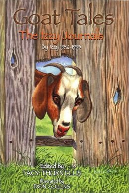 Goat Tales: The Izzy Journals