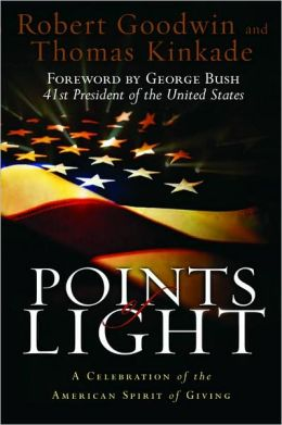 Points of Light: A Celebration of the American Spirit of Giving