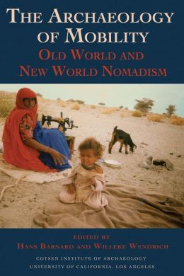 The Archaeology of Mobility: Old World and New World Nomadism