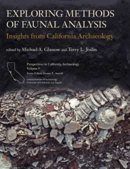 Exploring Methods of Faunal Analysis: Insights from California Archaeology