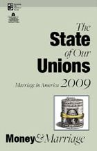 State of Our Unions 2009: Money & Marriage