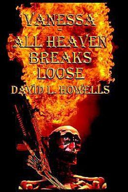 Vanessa - All Heaven Breaks Loose