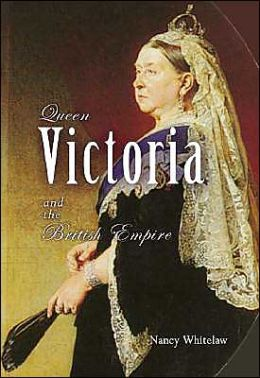 Queen Victoria and the British Empire