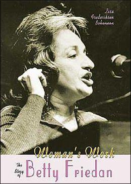 Woman's Work: The Story of Betty Friedan
