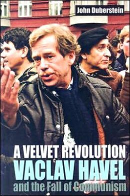 A Velvet Revolution: Vaclav Havel and the Fall of Communism