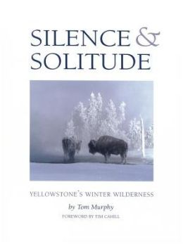 Silence and Solitude: Yellowstone's Winter Wilderness