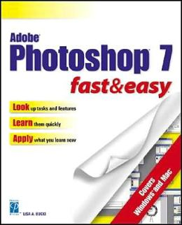 Adobe PhotoShop 7 for Windows Fast and Easy