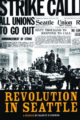 Revolution in Seattle: A Memoir