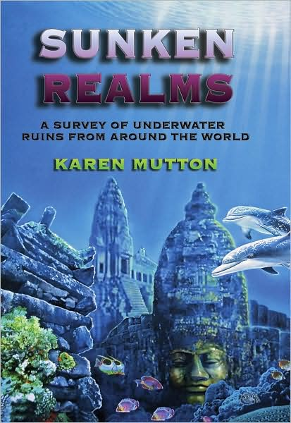 Sunken Realms: A Survey of Underwater Ruins from Around the World