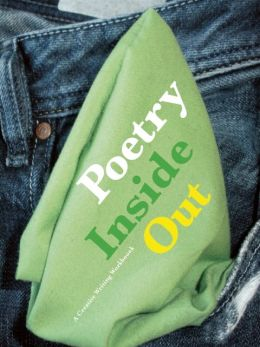 Poetry Inside Out: A Creative Writing Workbook