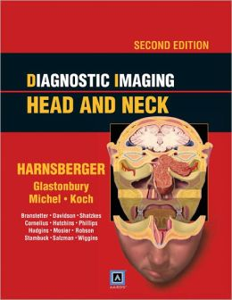 Diagnostic Imaging: Head and Neck: Published by Amirsys