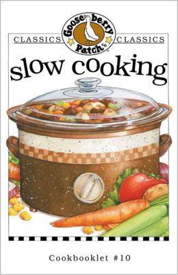 Classics CollectionSlow Cooking: Full of the Very Best Recipes That Cook While You're Away