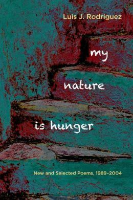 My Nature Is Hunger: New and Selected Poems, 1989-2004