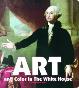 Art and Color in the White House