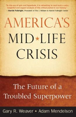 America's Mid-Life Crisis: The Future of a Troubled Superpower