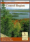 Adirondack Trails (Forest Preserve Series, Volume 3): Central Region