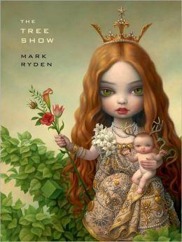 Mark Ryden: The Tree Show