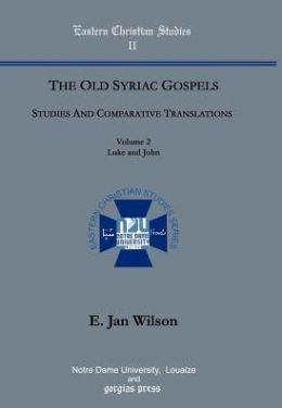 The Old Syriac Gospels