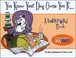 You Know Your Dog Owns You If...