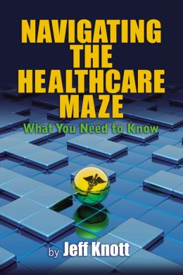 Navigating the Healthcare Maze: What You Need to Know