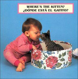 Where's The Kitten?: Donde Esta El Gatito?