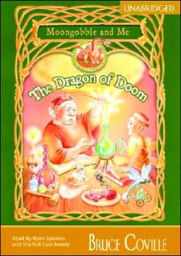 The Dragon of Doom (Moongobble and Me Series #1)