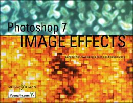 Adobe Photoshop 7 Image Effects