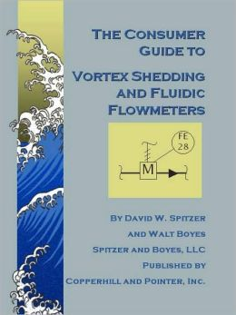 Consumer Guide to Vortex Shedding and Fluidic Flowmeters