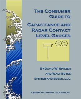 The Consumer Guide to Capacitance and Radar Contact Level Gauges