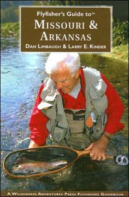 Flyfisher's Guide to Missouri and Arkansas