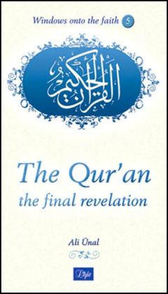 The Qur'an: The Final Revelation