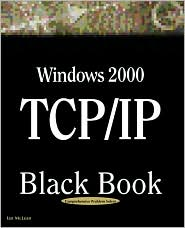 Windows 2000 TCP/IP Black Book