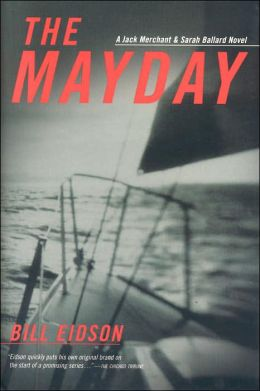 Mayday: A Jack Merchant and Sarah Ballard Novel