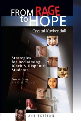 From Rage to Hope: Strategies for Reclaiming Black & Hispanic Students