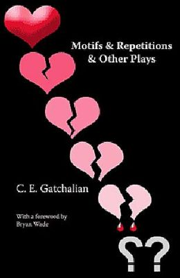 Motifs & Repetitions & Other Plays