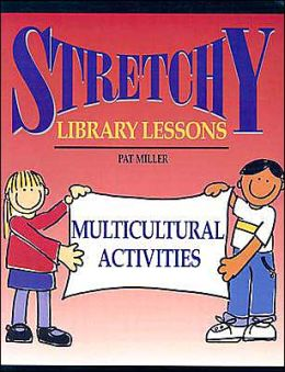 Stretchy Library Lessons: Multicultural Activities