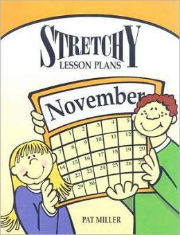 Stretchy Lesson Plans: November