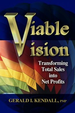 Viable Vision: Transforming Total Sales to Net Profits