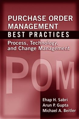 Purchase Order Management Best Practices: Process, Technology, and Change Management