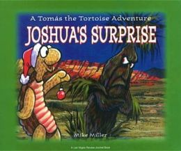 Joshua's Surprise: A Tomas the Tortoise Adventure